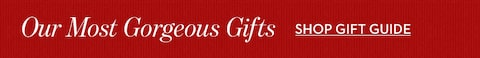 Our Most Gorgeous Gifts | Shop gift Guide