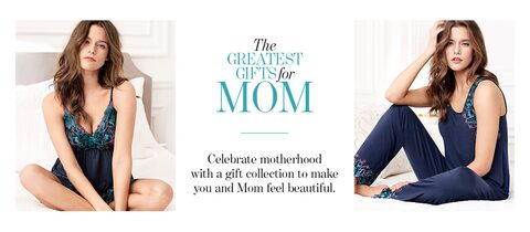The Greatest Gifts for Mom. | Celebrate motherhood with a gift collection to make you and Mom feel beautiful.