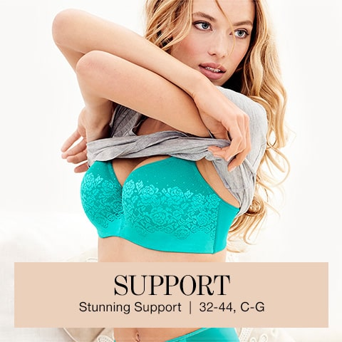Support. Stunning Support. | 32-44, C-G