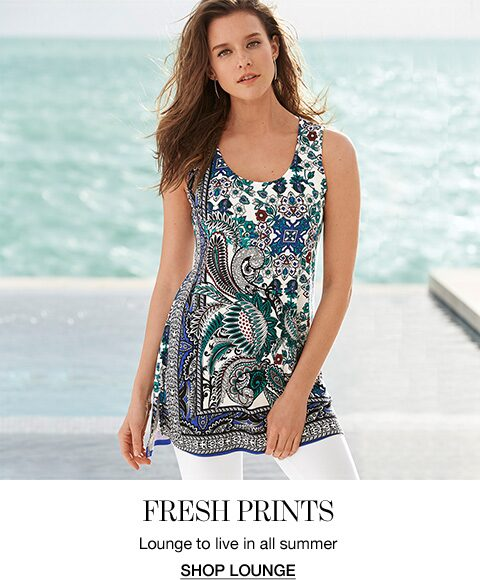 Fresh Prints. Lounge to live in all summer.