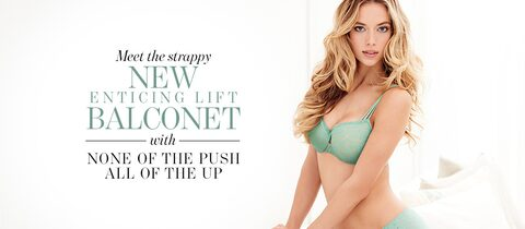 Meet the Strappy New Enticing Lift Balconet. With none of the push, all of the up.