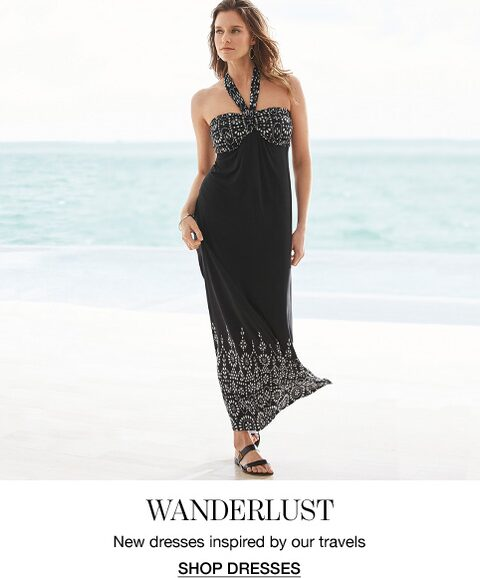Wanderlust. New dresses inspired by our travels. Shop Dresses.