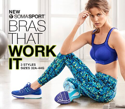 New Soma Sport. | Bras that work it. 3 Styles, sizes 32A-44G.