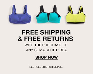 Free Shipping & Free Returns with the purchase of any Soma Sport Bra. Shop Now