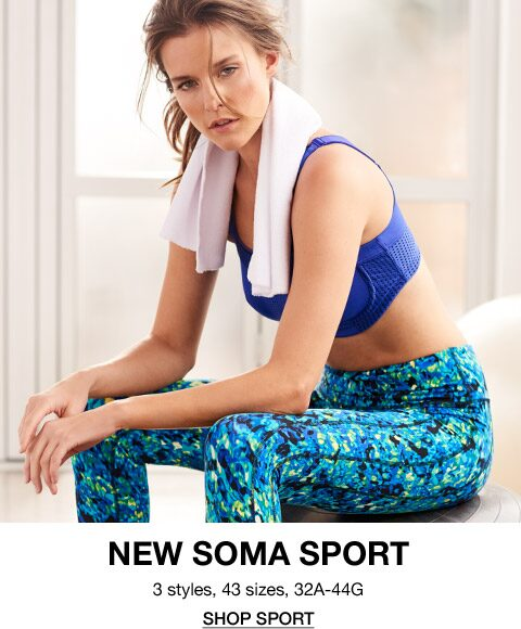 new soma sport 3 styles, 43 sizes, 32A-44G | Shop sport
