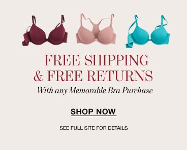 Free Shipping & Free Returns with any Memorable Bra purchase. Shop now.