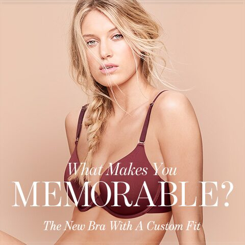 What Makes You Memorable? The New Bra With A Custom Fit