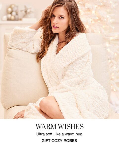 Warm Wishes. Ultra soft, like a warm hug. Gift Cozy Robes.