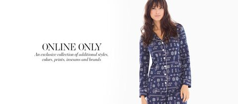 Online Only. An exclusive collection of addtional styles, colors, prints, inseams and brands.