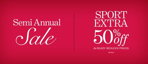 Semi Annual Sale | Sport | Extra 50% Off Already-Reduced Prices. | Click for Details