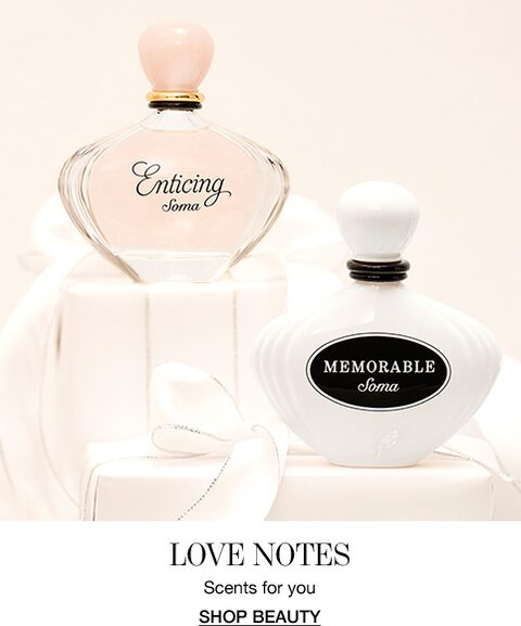 Love Notes. Scents for you. Shop Beauty.