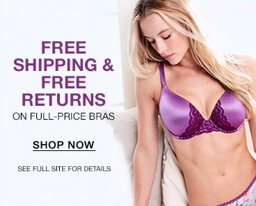Free Shipping and Returns on Full-Price Bras. Shop Now. See full site for details.