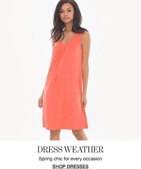 Dress weather. Spring chic for every occasion. Shop dresses