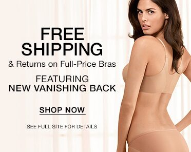 Free Shipping and Returns on Full-Price Bras. Featuring New Vanishing Back. Shop Now.