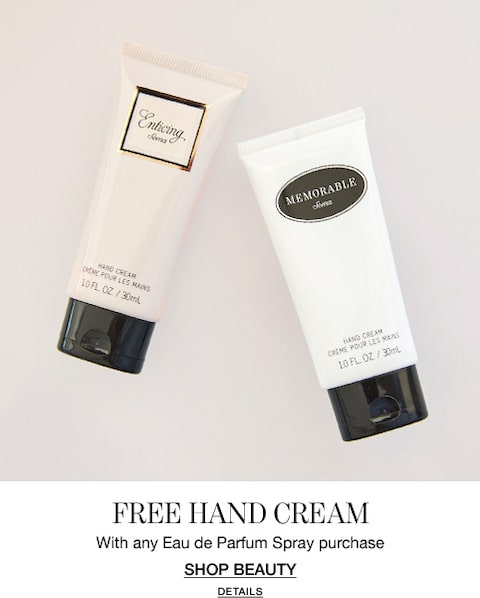 Free Hand Cream. With any Eau de Parfum Spray purchase. Shop Beauty.