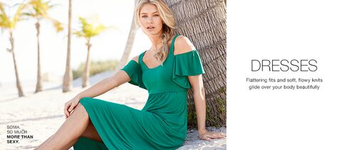 Dresses. Flattering fits and soft, flowy knits glide over your body beautifully.