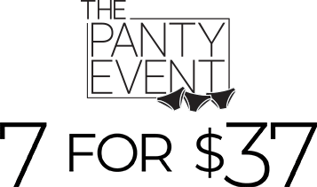 The panty event 7 for $37