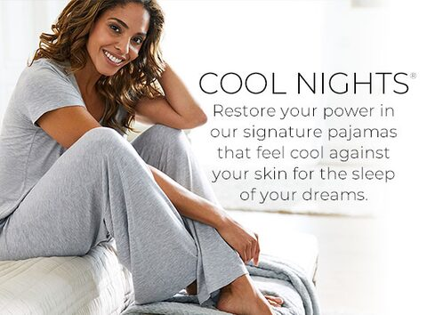 12ba44b6c84 Restore your power in our signature pajamas that cool against your skin for