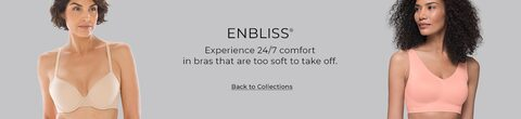 Enbliss. Experience 24/7 comfort in bras that are too soft to take off. Click to go back to collections.