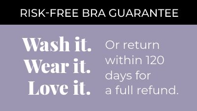 Risk-Free Bra Gurantee. Wash It.