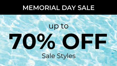 Memorial Day Sale. Up To 70% Off Sale Styles