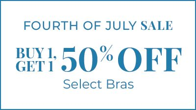 Fourth of July Sale. Buy 1, Get 1 50% Off Select Bras