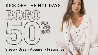 BOGO 50% off Full Price Bras, Sleep, Apparel, & Fragrance