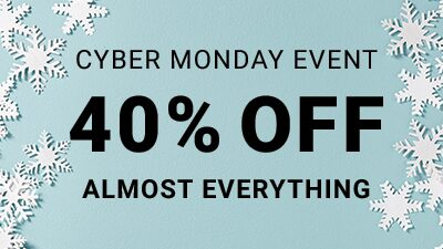 Cyber Monday Event 40% Off Almost Everything
