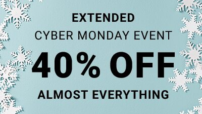 Extended Cyber Monday Event 40% Off Almost Everything