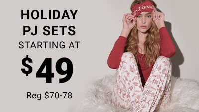 Holiday PJ Sets Starting At $49