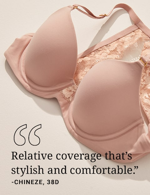 Relative coverage that's stylish and comfortable. Quote by CHINEZE, 38D.