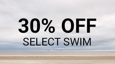 30% Off Select Swim